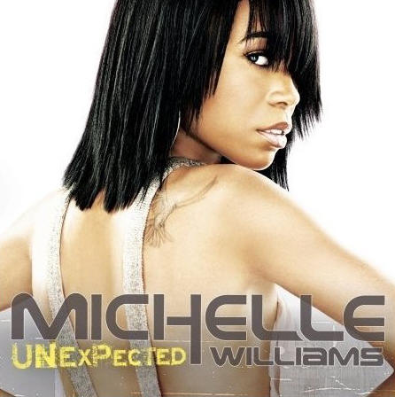 MichelleWilliams  - Unexpected